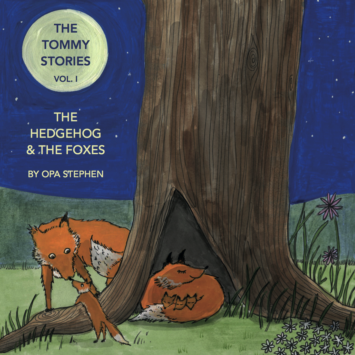 The Tommy Stories - The Hedgehog and the Foxes