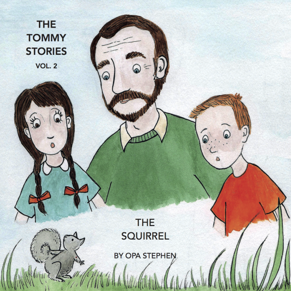 The Tommy Stories - The Squirrel