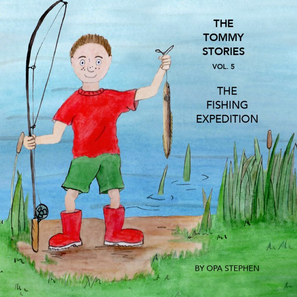The Tommy Stories - The Fishing Expedition