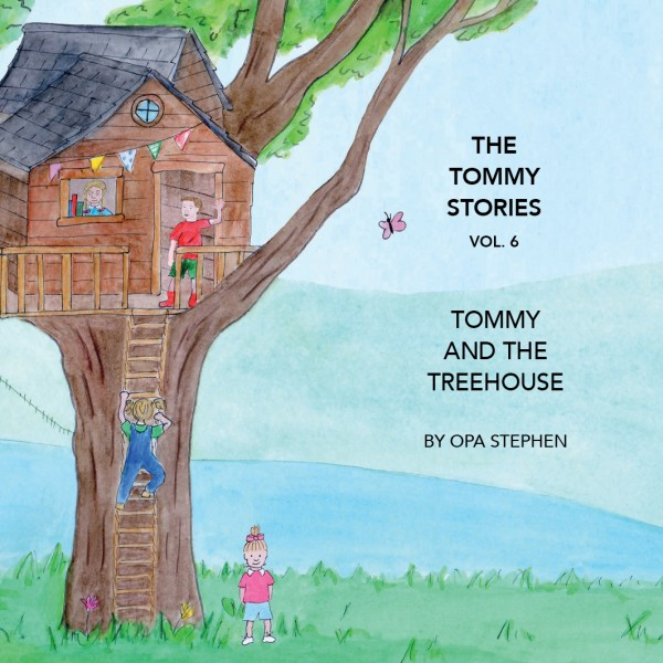 The Tommy Stories 6 - The Treehouse